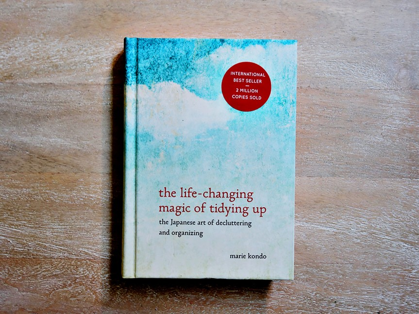 """The Life-changing Magic of Tidying Up"" – Marie Kondo"
