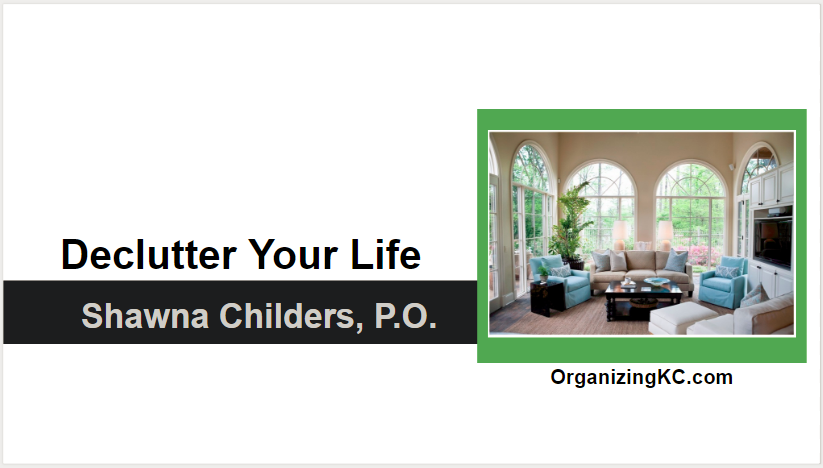 De-Clutter Your Life – *FREE*